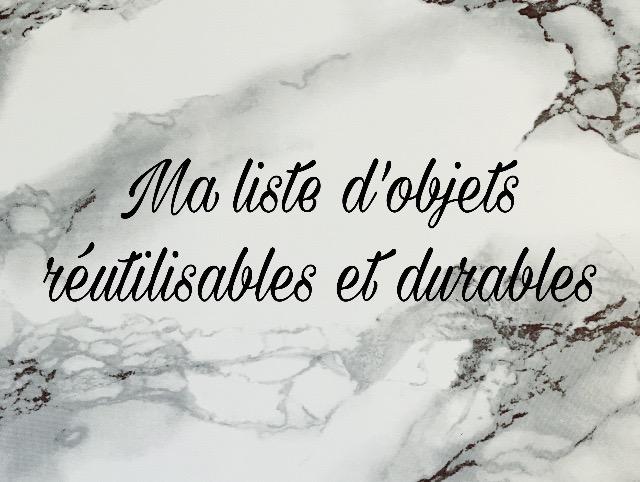 Ma liste d'objets réutilisable et durables
